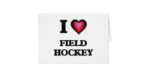 imagenes de i love hockey i love field hockey card zazzle