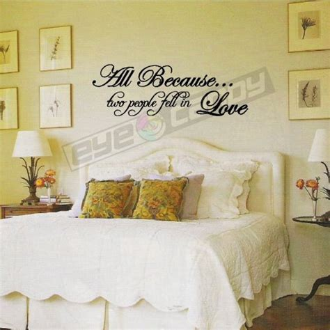 bedroom wall sayings all because two people fell in love bedroom wall words