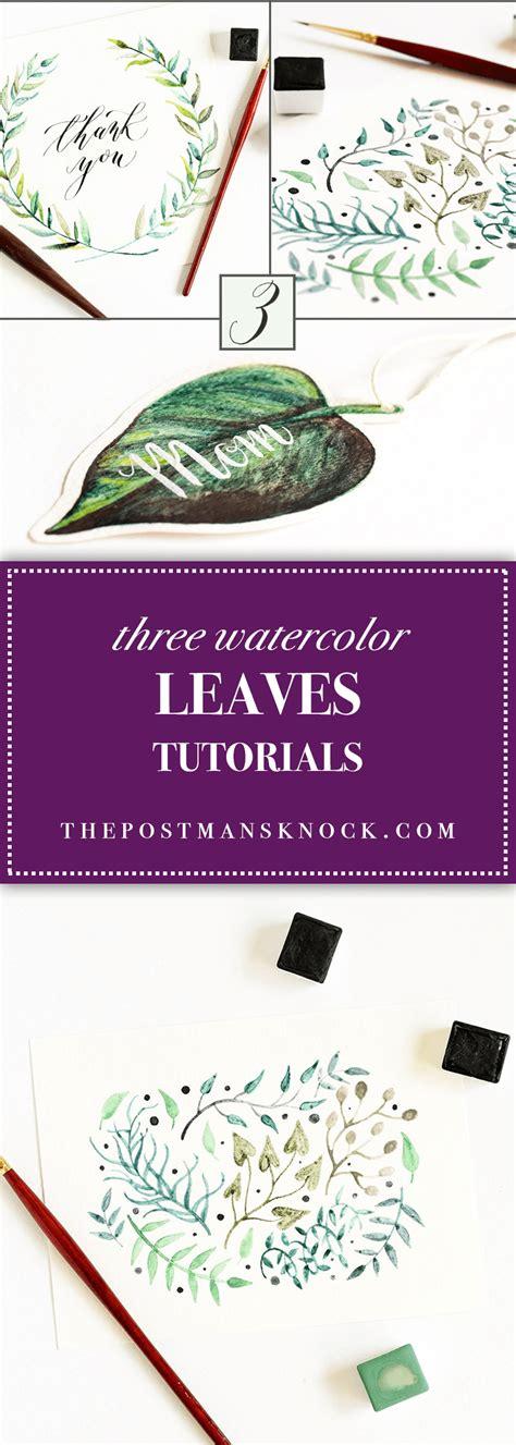 Watercolor Tutorial Reddit | three watercolor leaves tutorials the postman s knock