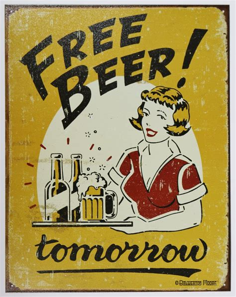 liquor signs free beer tomorrow tin metal sign bar humor funny alcohol