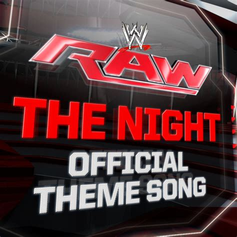 theme song quiz wwe wwe the night monday night raw official theme song single