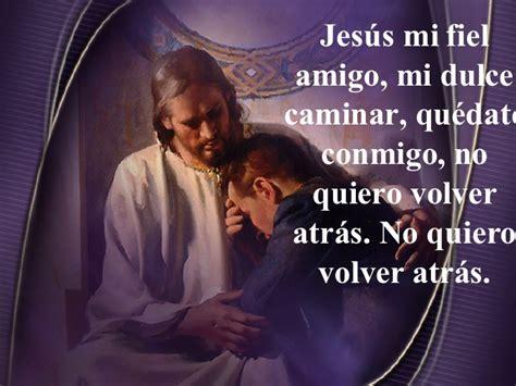 imagenes de jesus mi fiel amigo jesus mi fiel amigo