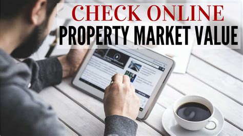 how to check property current market value