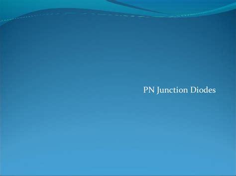 diodes slideshare pn junction diodes