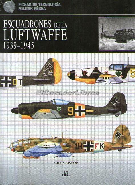 libro the luftwaffe in colour escuadrones de la luftwaffe libsa