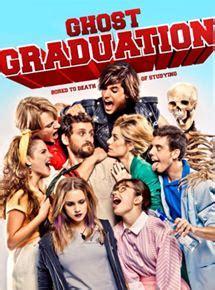 film ghost bande annonce vf ghost graduation film 2011 allocin 233