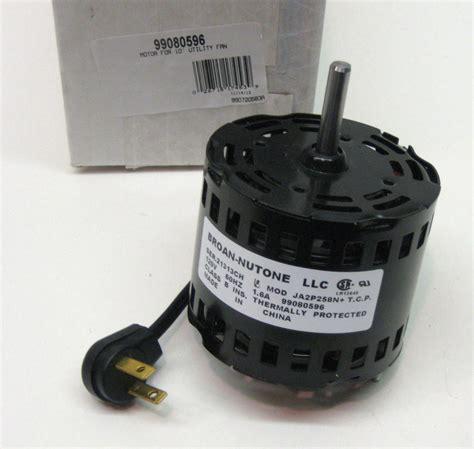 Broan Bathroom Fan Motor Replacement Parts 99080596 Broan Nutone Vent Fan Motor Ja2p258n S99080596 Ebay