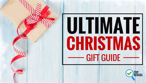 ultimate christmas gift buying guide 2017 our gift to you