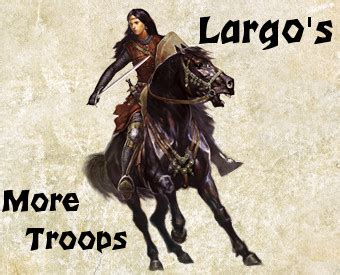 Beta Troops largo s more troops mod beta version 1 1 file mod db