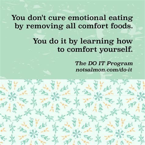 how to stop eating food for comfort stop emotional eating 17 diet motivation quotes
