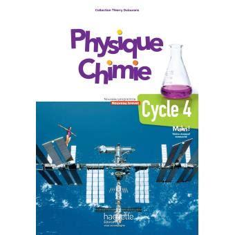 physique chimie cycle 4 physique chimie cycle 4 5e 4e 3e livre 233 l 232 ve 233 d 2017 broch 233 thierry dulaurans marc