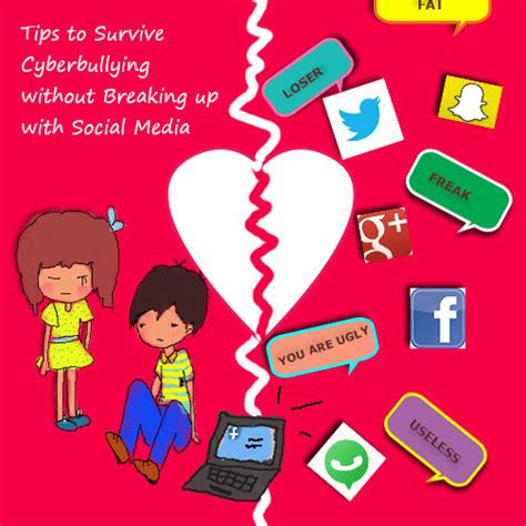 10 Tips On Breaking Up Without Breaking His Ego by 5 Practical Tips To Survive Cyberbullying Without Breaking