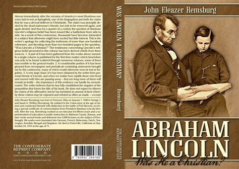 was abraham lincoln christian abraham lincoln was he a christian by eleazer remsburg