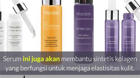 Serum Wardah Untuk Kulit Kering manfaat serum wardah untuk kecantikan kulit dan wajah yang
