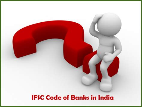 ifsc code of banks in india significance of getting ifsc code of banks in india
