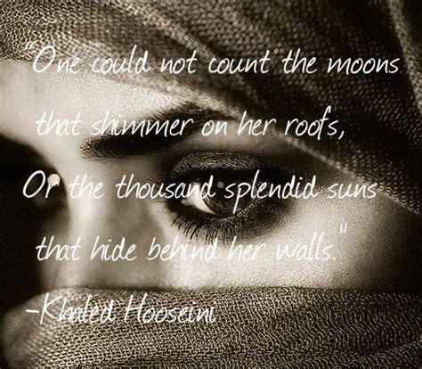 10 lovely photos of a thousand splendid suns quotes with 10 heart wrenching moments in a thousand splendid suns