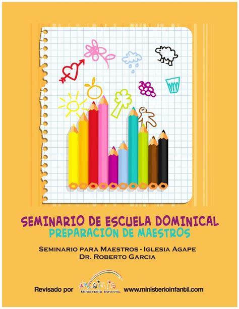 manual para maestros de escuela dominical seminario de escuela dominical