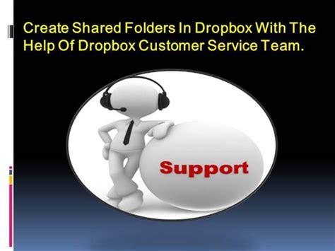 dropbox customer service create shared folders in dropbox with the help of dropbox