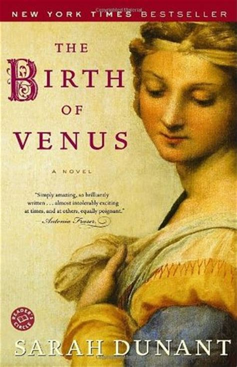 birth by books the birth of venus by dunant reviews discussion