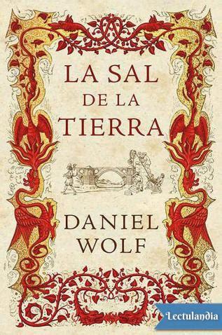 descargar libro la sal de la tierra la sal de la tierra daniel wolf epub y pdf descargar libros pdf gratis
