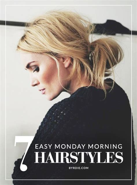 easy hairstyles you can do in 5 minutes 7 monday morning hairstyles that you can do in under 5