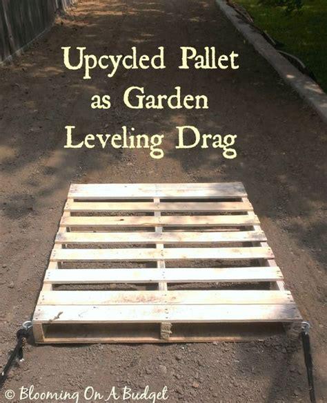 upcycled pallet garden dirt leveling drag pallet garden