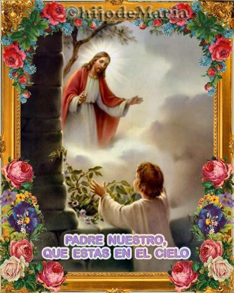 imagenes orando el padre nuestro padre nuestro ilustrado imagui