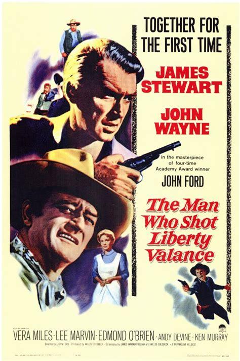 He Man Who Shot Liberty Valance Exclusive Paramount Remaking John Wayne Classic The Man