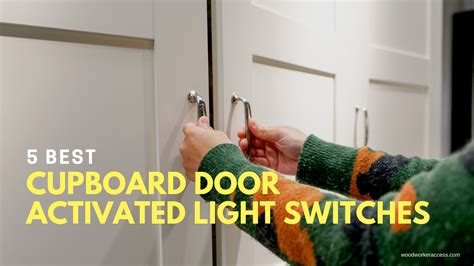 cupboard door activated light switches simple