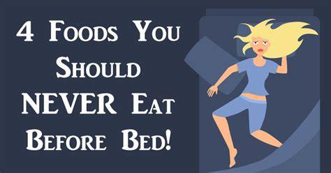when should you stop eating before bed 4 foods you should never eat before bed david avocado wolfe