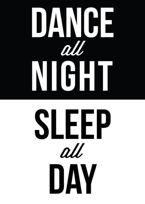 sleeps all day all sleep all day motivational print inspirational black white