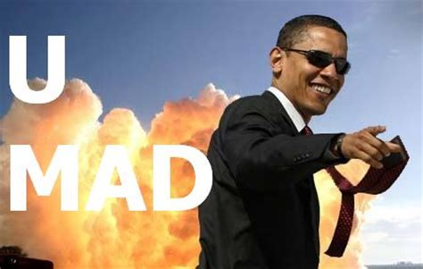 Obama You Mad Meme - obama rage face