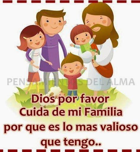 imagenes de dios cuida a mi familia α jesus nuestro salvador ω dios por favor cuida de mi