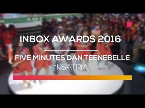 download mp3 five minutes ksatria five minutes dan teenebelle ksatria youtube
