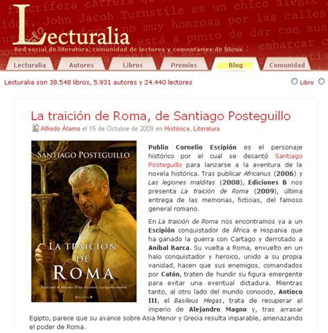libro la traicion de roma lecturalia com la traici 243 n de roma de santiago posteguillo sitio web oficial de santiago