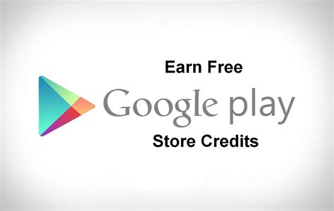 how to earn free google play store credits and gift cards - Earn Play Store Gift Card