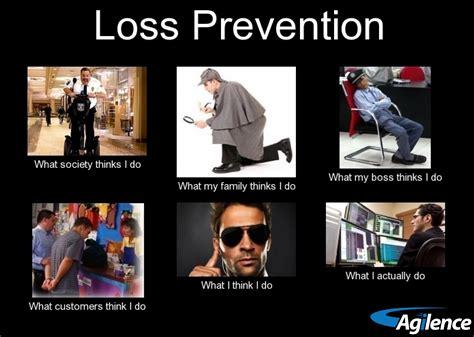 Loss Meme - loss prevention soooo true pinterest memes humor