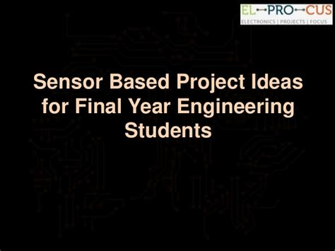 sle project report for engineering students sensor based project ideas for year engineering students