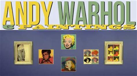 andy warhol 6 paintings sims 4 updates sims 4 finds