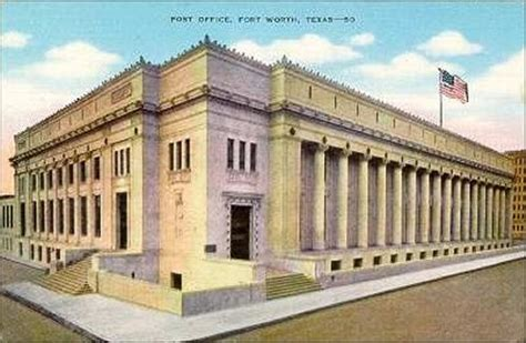 Fort Post Office by Fort Worth