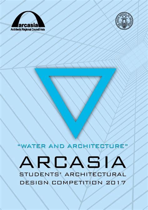 design contest philippines 2017 arcasia 2017 student architecture design competition