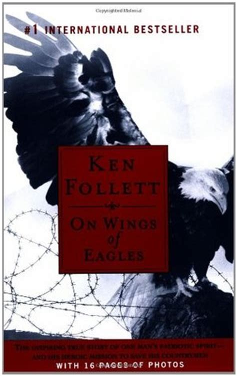 on wings of eagles books on wings of eagles by ken follett reviews discussion