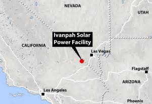 ivanpah the world s solar farm and they re not
