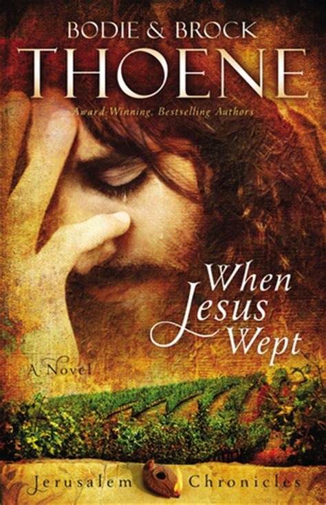 jerusalem chronicles from the when jesus wept the jerusalem chronicles 1 by bodie thoene reviews discussion bookclubs