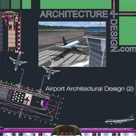 Architecture Design Concept In Autocad Airport Architecture Design Sles Autocad Drawings
