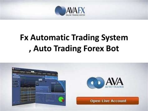 Auto Forex Trader by Fx Automatic Trading System Forex Robot Trading System