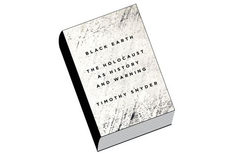 black earth the holocaust 1784701483 black earth the holocaust as history and warning by timothy snyder times higher education the
