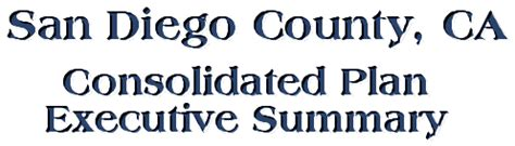 housing and community development san diego county county of san diego consortium consolidated plan executive