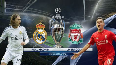 imagenes real madrid vs liverpool chions league final real madrid liverpool to get