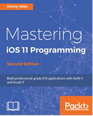 ios 11 programming cookbook solutions and exles for ios apps books mastering ios 11 programming second edition pdf ebook
